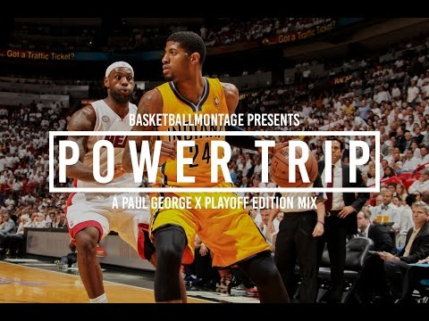 Paul George - Power Trip | Highlights (Playoffs Edition)