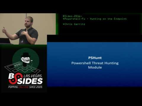 Powershell-Fu - Hunting on the Endpoint - Chris Gerritz