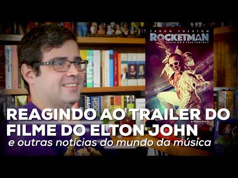 Reagindo ao trailer do filme do Elton John e outras notícias da música | Notícias | Alta Fidelidade