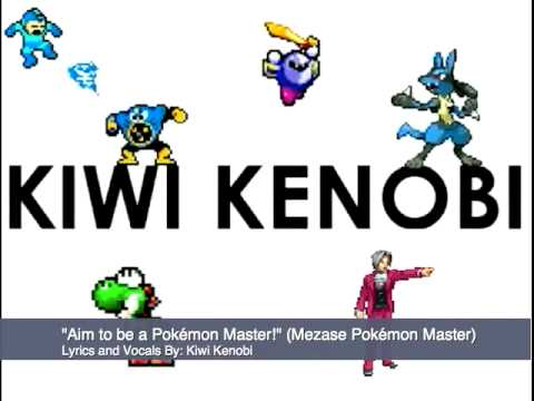 """Mezase Pokémon Master"" Kiwi Kenobi English Version"