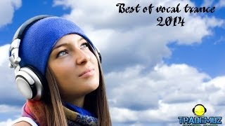 Best of Vocal Trance 2014 ♫▐ Female Vocal Mix ★★★