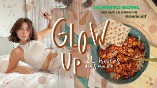 jai 24h POUR GLOW UP ! (sport, dvlp personnel, productivité, nourriture healthy)