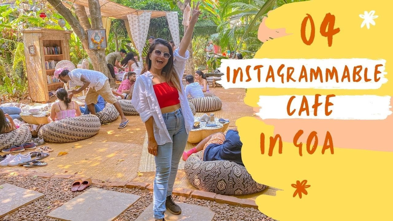 TOP 4 INSTAGRAMMABLE CAFES IN GOA | Bhavini Purohit #cafes #instagrammable