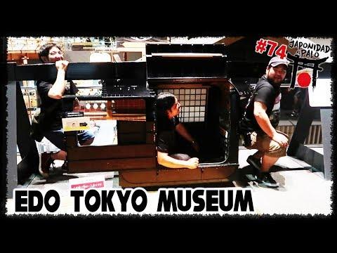 EDO TOKYO MUSEUM [LJAP 74]