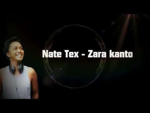 NATE TEX-ZARA KANTO (Lyrics)-Nouveauté 2018_pro By Micka_Namb'S