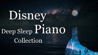 Disney Deep Sleep Piano Collection, Sleep Meditation, Calm Music, Relaxing Music(No Mid-roll Ads)