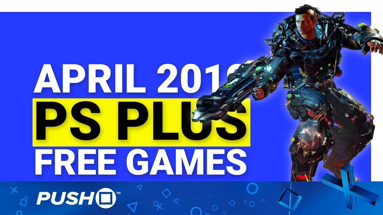 Psn Free Games April 2020.Free Ps Plus Games Announced April 2019 Ps4 Full Playstation Plus Lineup