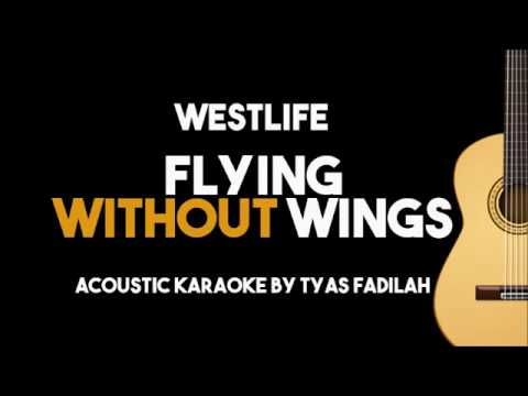 Westlife flying without wings (acoustic guitar karaoke backing.