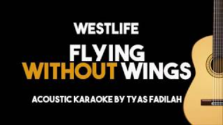 Westlife - Flying Without Wings (Acoustic Guitar Karaoke Backing Track with Lyrics)