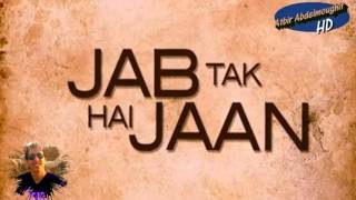 Jab Tak Hai Jaan   'New Official Trailer'   Film releasing November 13 HD