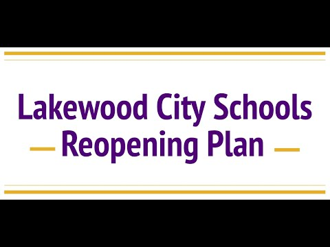 Lakewood City Schools Reopening Plan 2020-2021