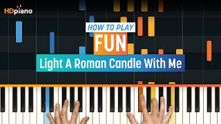 """Light A Roman Candle With Me"" by Fun. 