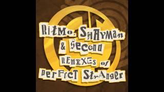 Perfect Stranger - No.1 (Shayman Remix)