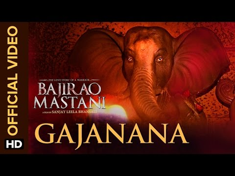 Gajanana (Official Video Song) | Bajirao Mastani | Ranveer Singh, Deepika Padukone & Priyanka Chopra