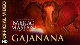 Gajanana (Official Video Song) | Bajirao Mastani | Ranveer Singh, Deepika Paduko …