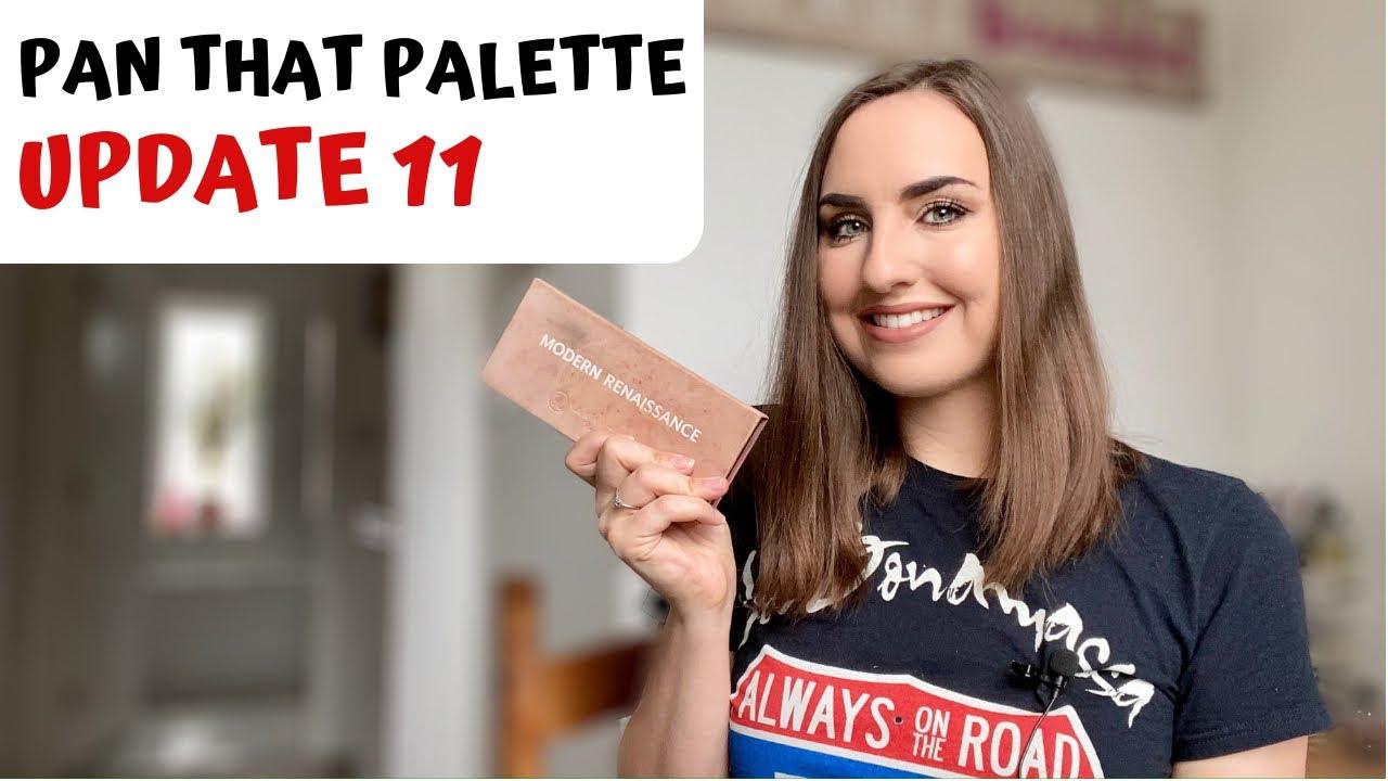 Pan That Palette - Update 11   Modern Renaissance