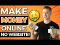 Earn 0 Per Day For FREE With No Website (Make Money Online)