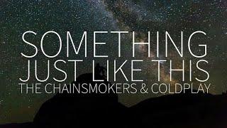 Lirik lagu The Chainsmorkers Something just like this#Karaoke