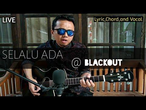 BLACKOUT-SELALU ADA (Live Cover Guitar Genjrengan)Lyric,Chord,and Vocal! By Abith Ardani