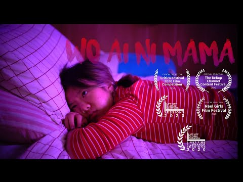 WO AI NI, MAMA - SHORT FILM | Festival selected