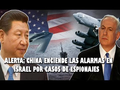 alerta;-china-enciende-las-alarmas-en-israel-por-caso-de-espionaje-militar
