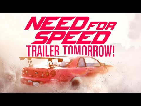 NEED FOR SPEED 2017 TRAILER TOMORROW!!!