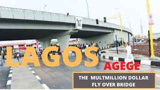 LAGOS (2021)GRAND ROAD PROJECT- THE MULTIMILLION DOLLAR AGEGE FLY OVER BRIDGE PROJECT