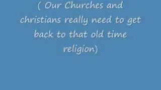 Old Time Religion With Lyric By Tommy Bates