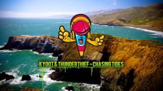 Kyoot & Thunderthief - Chasing Tides