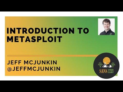 Introduction To Metasploit W/ Jeff McJunkin - SANS Cyber Camp