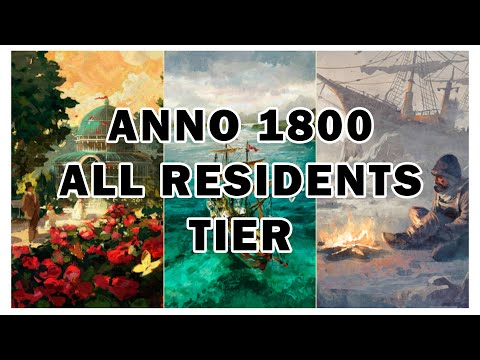 All Residents Tier Anno 1800 |