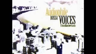 Summer Samba(So Nice) - Bebel Gilberto - AUDIOPHILE BOSSA VOICE - By Audiophile Hobbies.