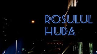 Shalawat Nabi Rosulul Huda - Clip Gerhana Bulan Total