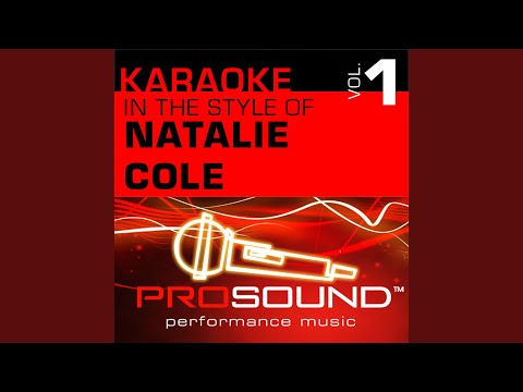 A Smile Like Yours (Karaoke With Background Vocals) (In the style of Natalie Cole)