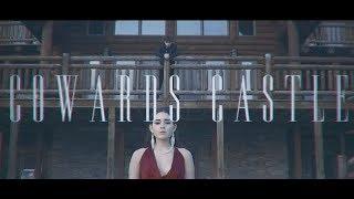 Cowards Castle (Official Visual Video)