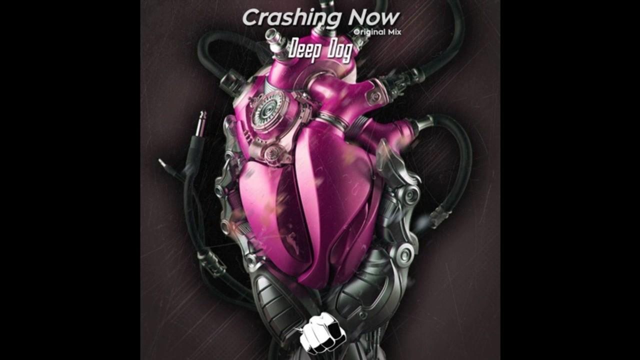 Download Deep Dog - Crashing Now (Original Mix)