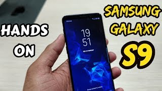 Samsung Galaxy S9 | Quick Hands On | Direct from MWC 2018