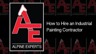 How to Hire an Industrial Painting Contractor