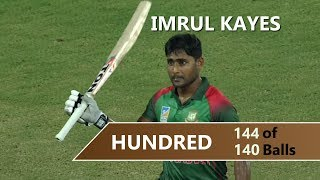 Imrul Kayes 144 Run