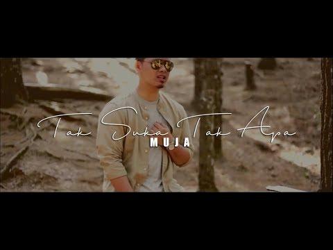 MUJA - TAK SUKA TAK APA  (Official Music Video with Lyric) HD