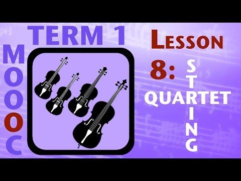 MOOOC T1 Lesson 8: String Quartet