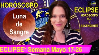 ECLIPSE Luna de Sangre en SAGITARIO Horóscopo de la Semana Sol y Ascendente