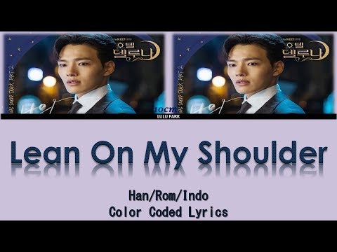 10cm---lean-on-my-shoulder-(ost.-hotel-del-luna-part-2)-lyrics-sub-indo