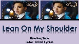 10cm - Lean On My Shoulder (OST. Hotel Del Luna Part 2) Lyrics Sub Indo