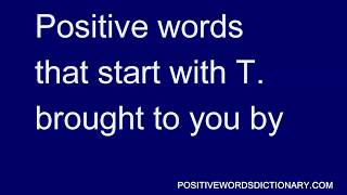 Positive words That Start With t | Positive words starting with t