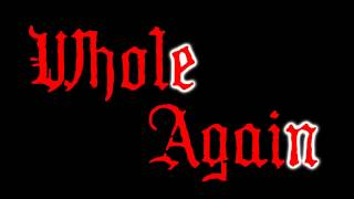 Whole Again (lyric video)