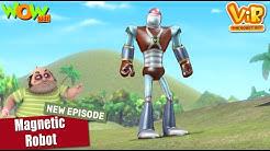 Vir The Robot Boy Magnetic Robot NEW HINDI EPISODE