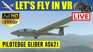 X Plane 11 VR LIVE Stream Flying A Glider In Virtual Reality WOW, Loops!