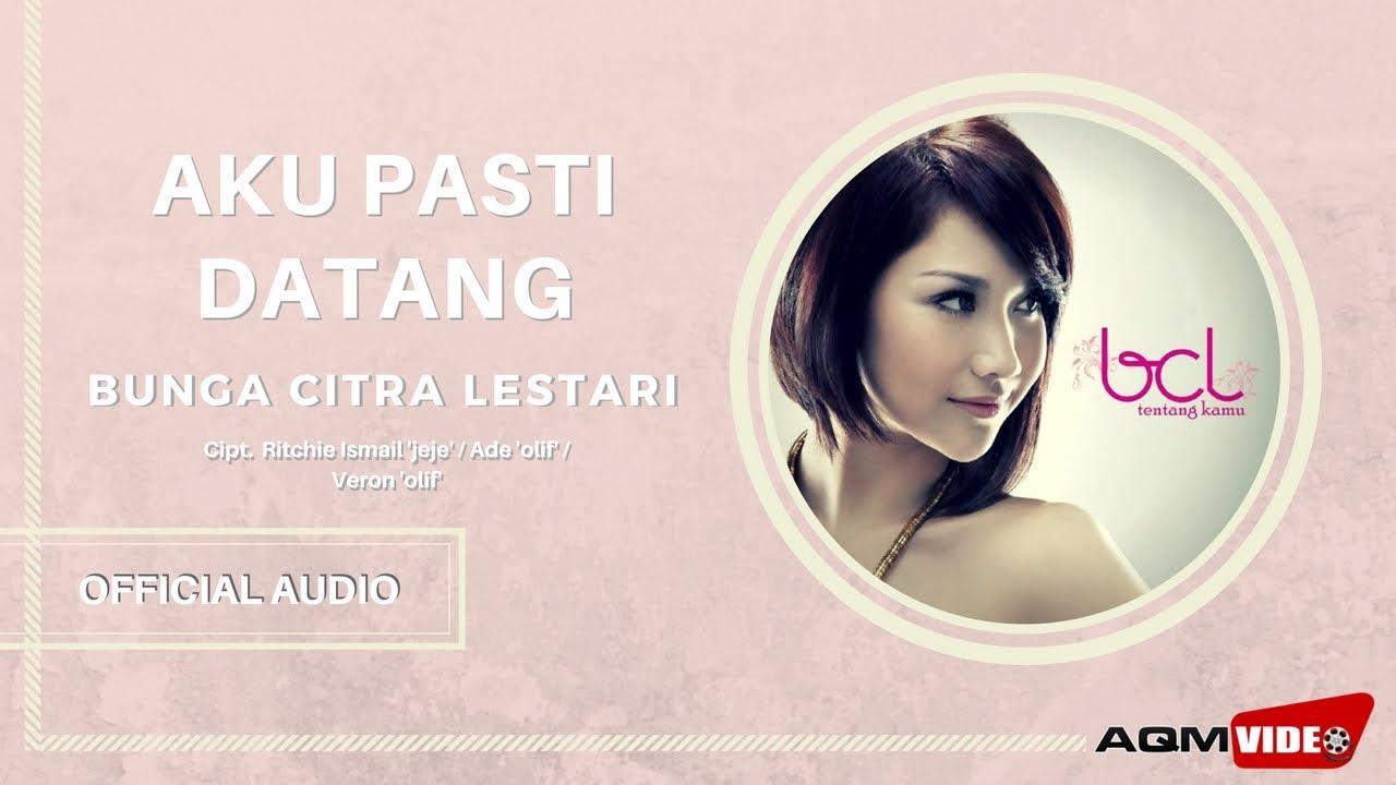 Bunga Citra Lestari - Aku Pasti Datang   Official Audio
