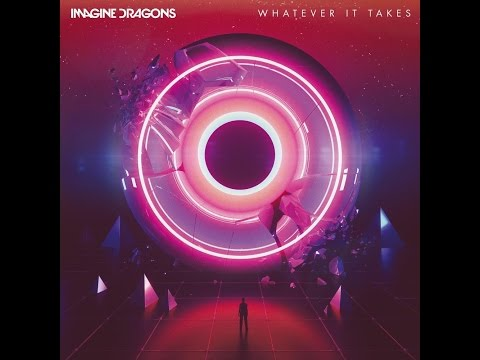 Imagine Dragons - Whatever It Takes - Hour Long